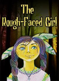 Family Show: ROUGH-FACED GIRL